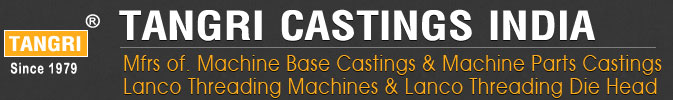 tangri castings - lanco threading machine - lanco threading machines die head - threading machine die head spare parts manufacturers in india punjab ludhiana